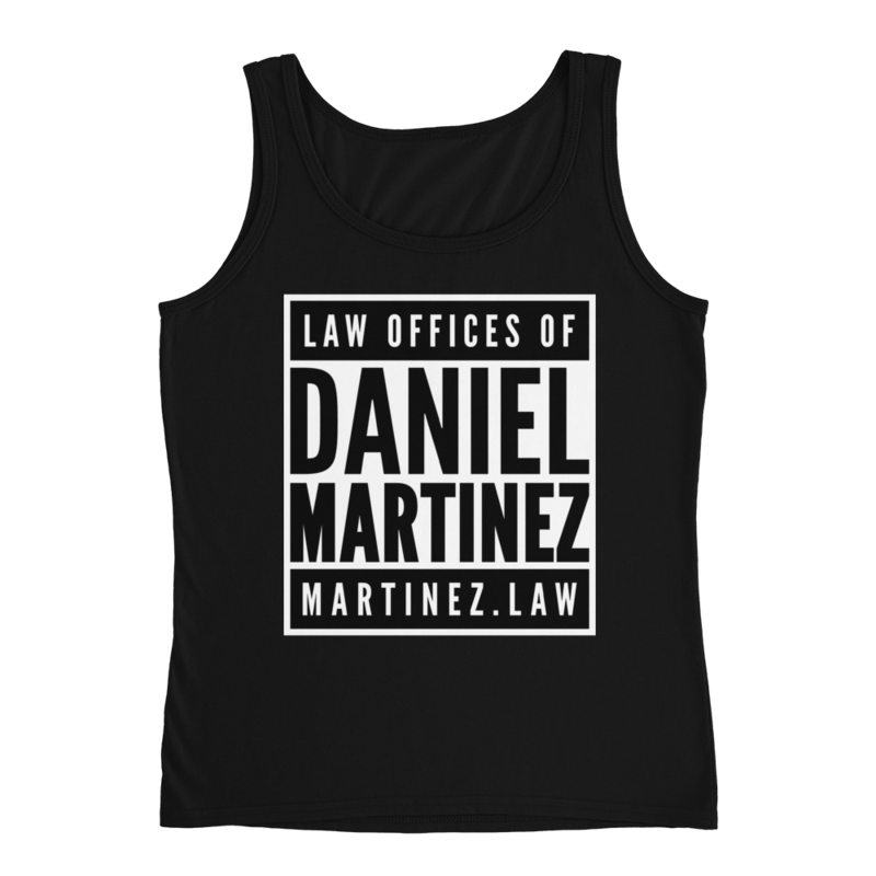THE LAW OFFICES OF DANIEL MARTINEZ Ladies' Tank