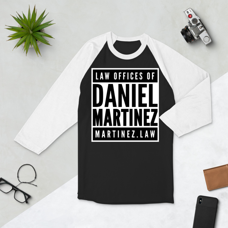 THE LAW OFFICES OF DANIEL MARTINEZ 3/4 sleeve raglan shirt