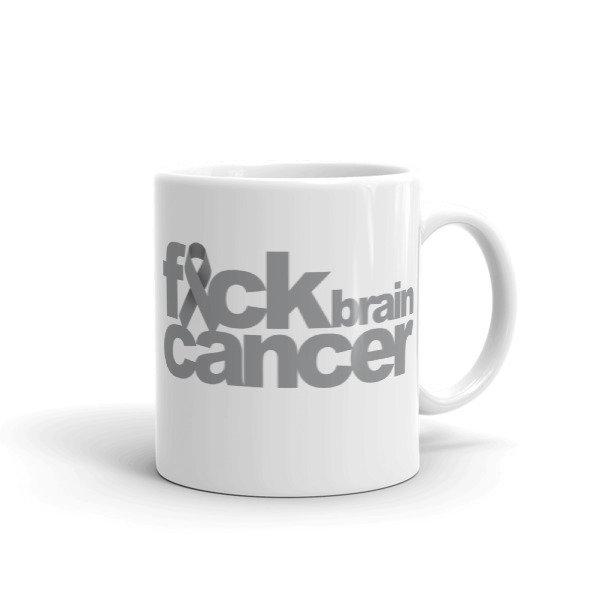 FUCK BRAIN CANCER Mug
