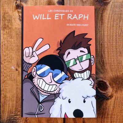 Les chroniques de Will et Raph - En route vers l'ouest