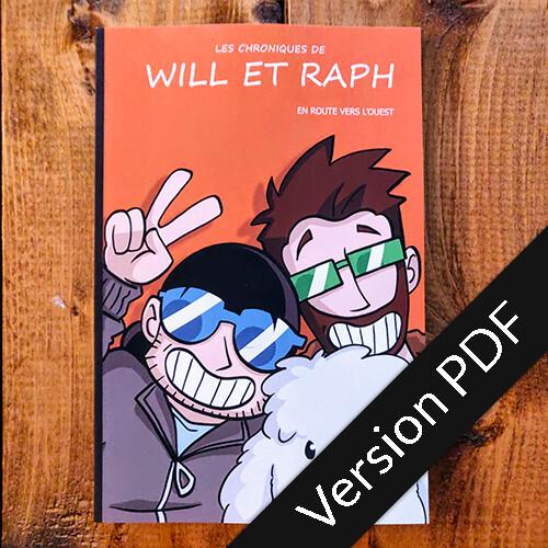 Les chroniques de Will et Raph - En route vers l'ouest - Version PDF