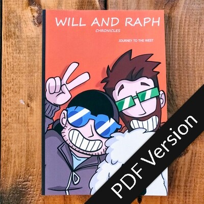 Will and Raph Chronicles - Journey to the west - PDF Version