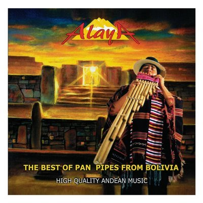 The Best of Pan Pipes from Bolivia