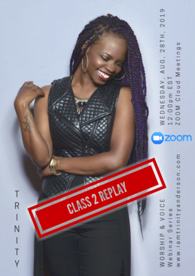 Worship and Voice - CLASS 2 REPLAY