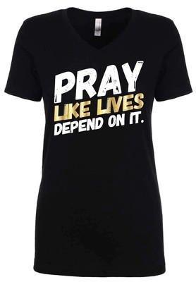 PRAY - Ladies V-Neck Tee | with GOLD