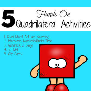 5 Quadrilateral Activities