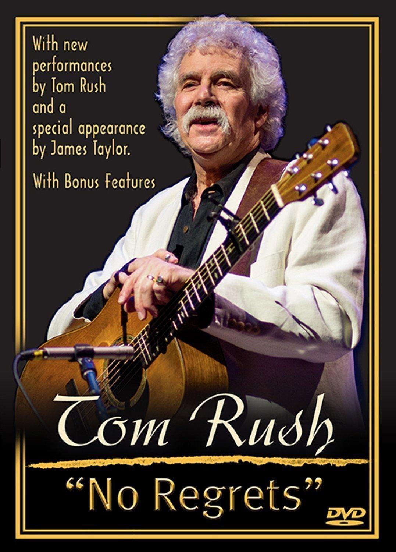 Tom Rush: No Regrets (Documentary)