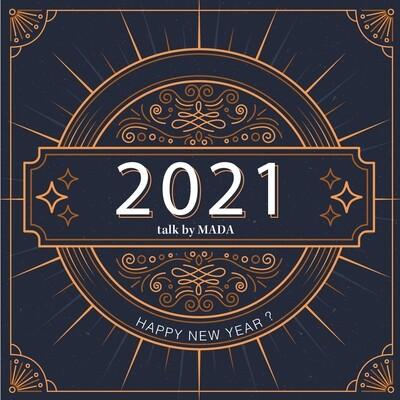 << 2021 talk by Mada >>