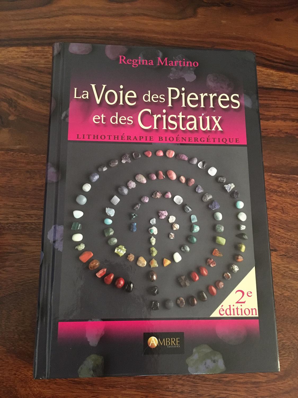 """Livre """"La Voie des Pierres et des Cristaux"""""""