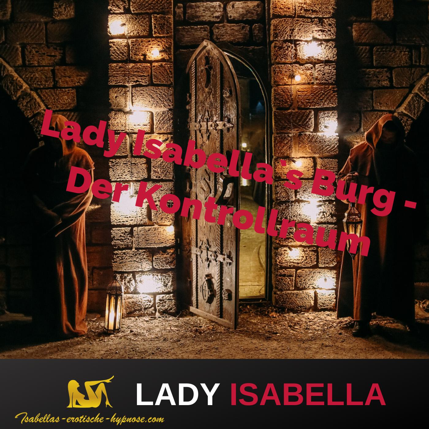 Lady Isabella`s Burg - der Kontrollraum