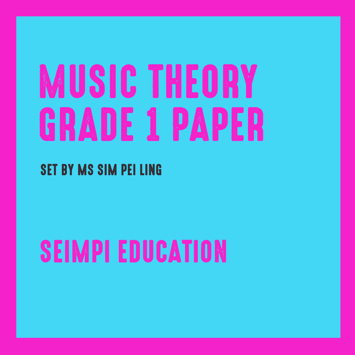 Theory Paper Grade 1 (New syllabus from 2018)
