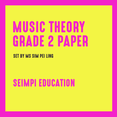 Theory Paper Grade 2 (New syllabus from 2018)