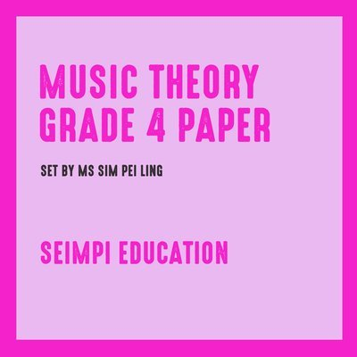 Theory Paper Grade 4 (New syllabus from 2018)