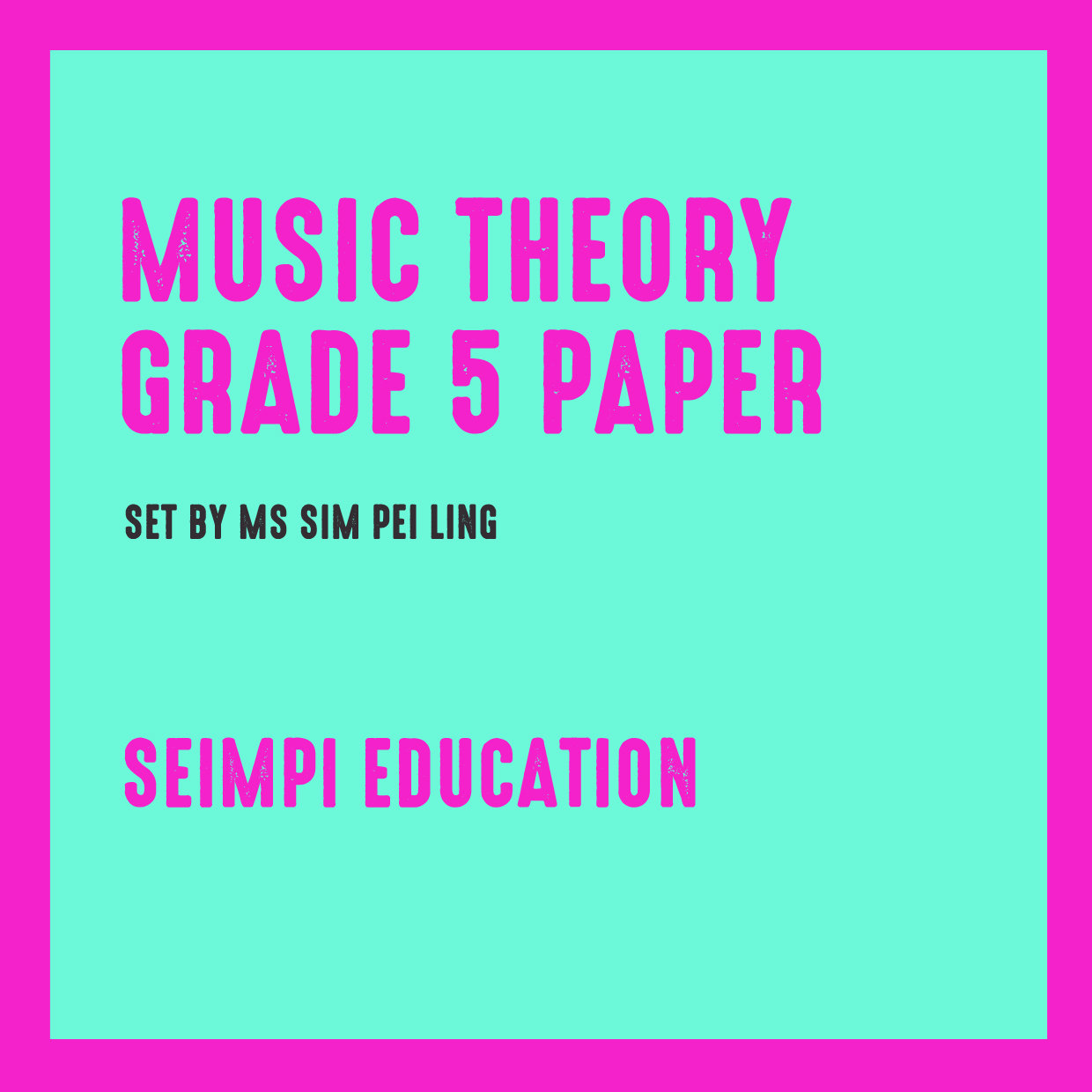 Theory Paper Grade 5 (New syllabus from 2018)