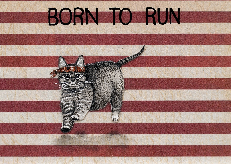Born to Run 5 x 7