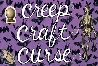 Creep, Craft, Curse 5x7