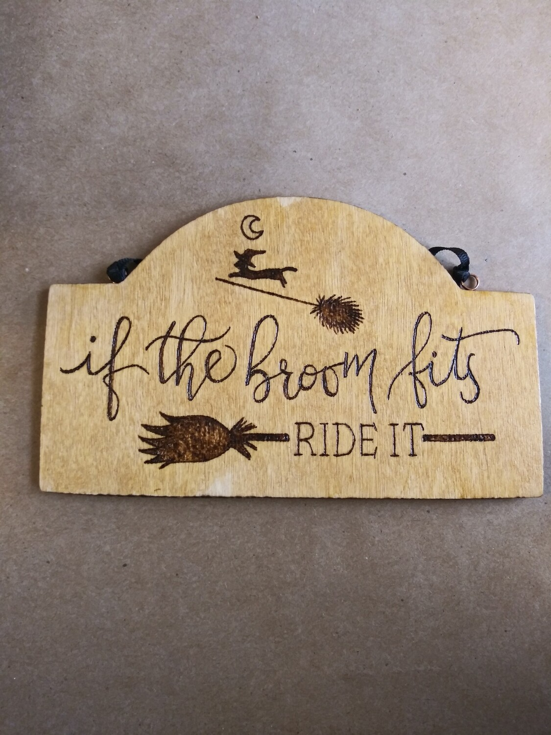 If The Broom Fits Hanging Sign