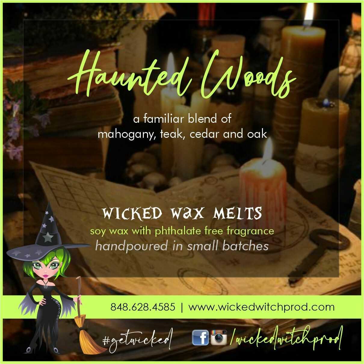Haunted Woods Wicked Wax Melts