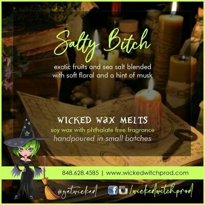 Salty Bitch Wicked Wax Melts