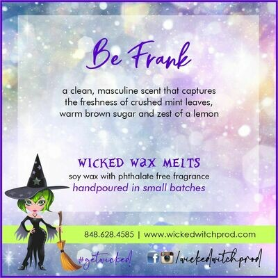 Be Frank Wicked Wax Melts