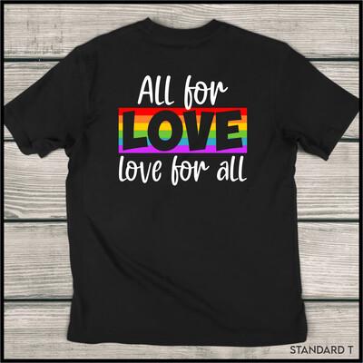 All For Love Standard T-Shirt