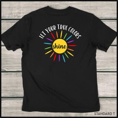 Let Your True Colors Shine Standard T-Shirt