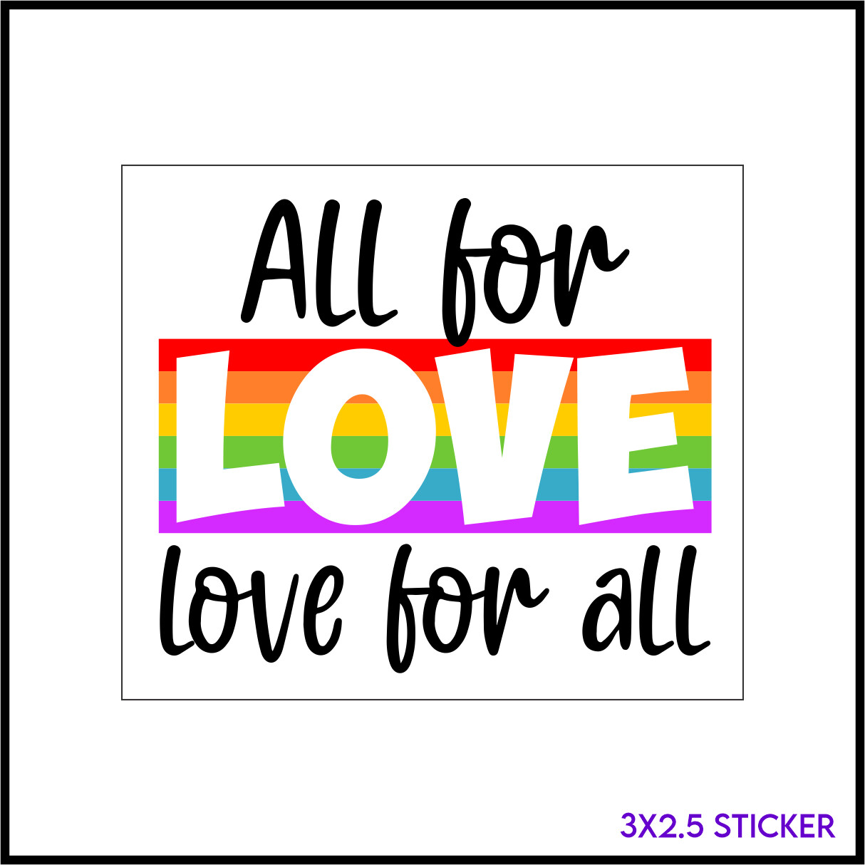 All For Love Sticker