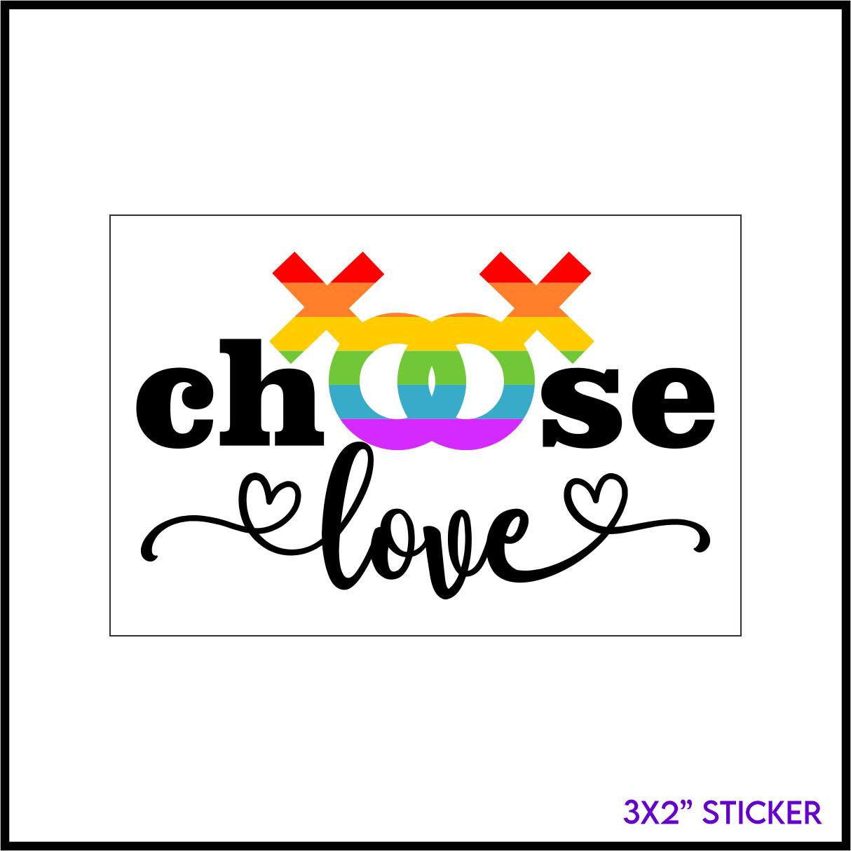 Choose Love (Female) Sticker