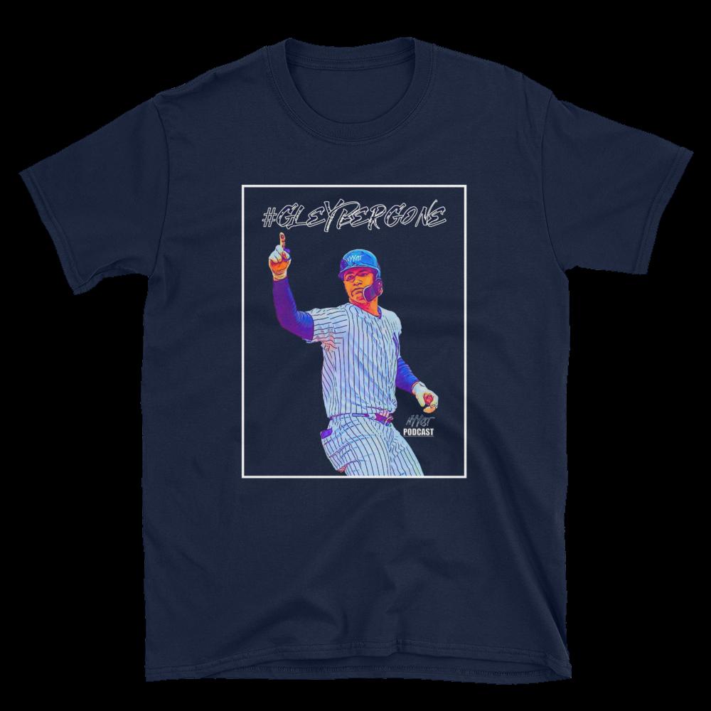 NEW #GleyberGONE Shirt!