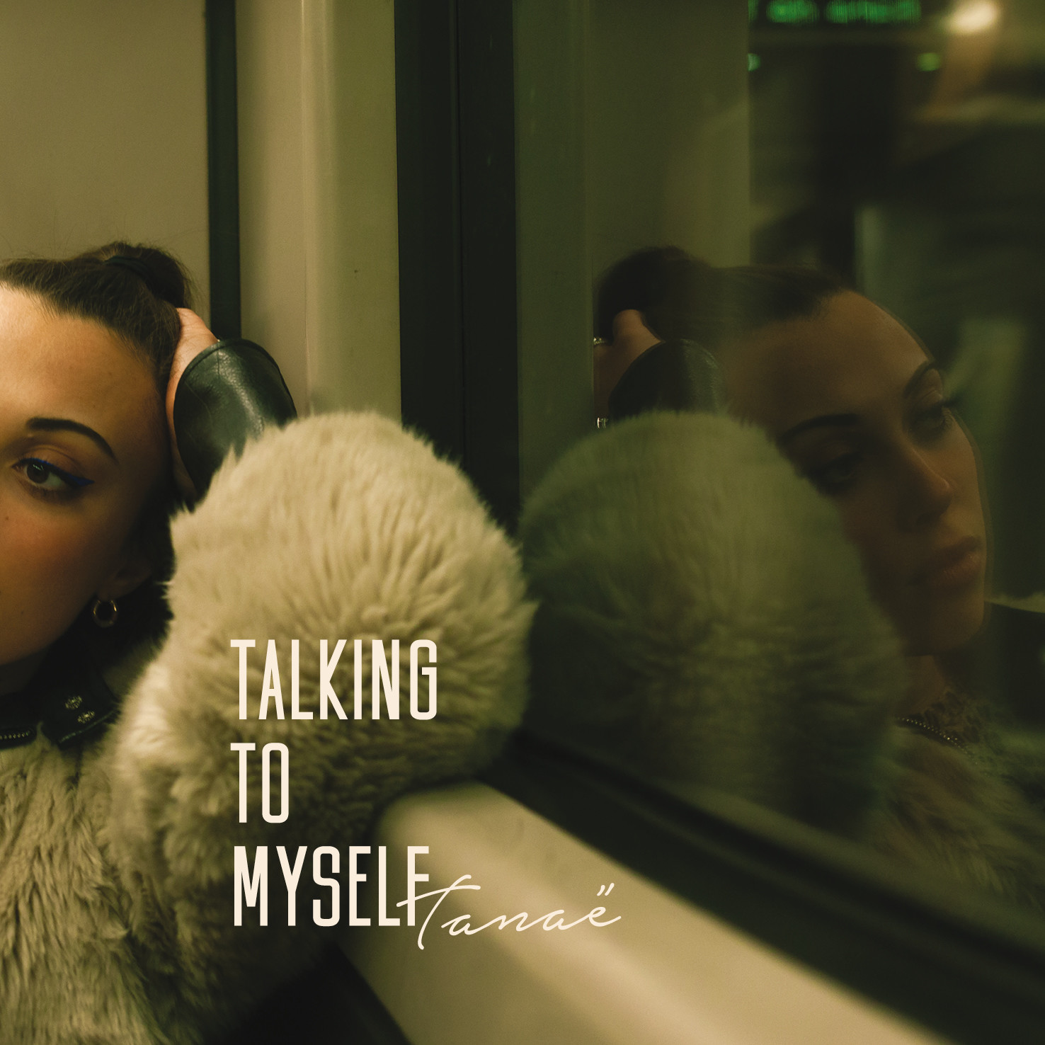 Tanaë - Talking To Myself