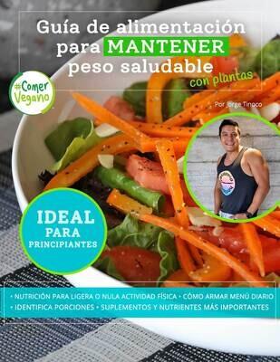 Guía de alimentación (digital) para mantener peso saludable con plantas | #ComerVegano®