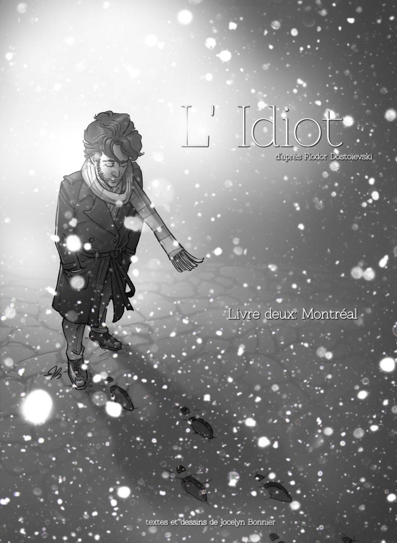 L'Idiot livre deux: Montréal