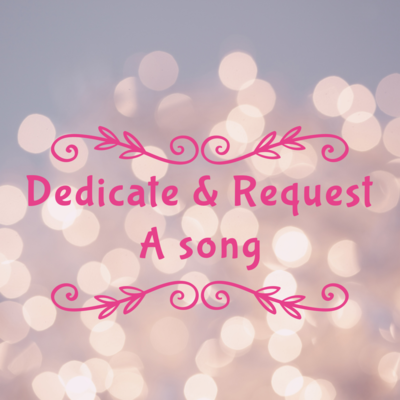 Dedicate/Request a Song