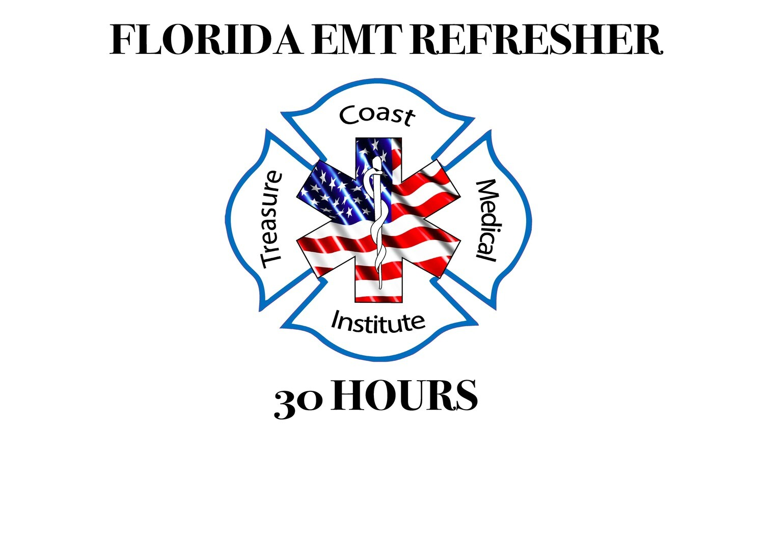 Florida EMT Refresher 30 hours (non-refundable)