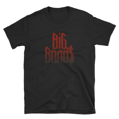Big Band$ Ox Blood Short-Sleeve Unisex T-Shirt