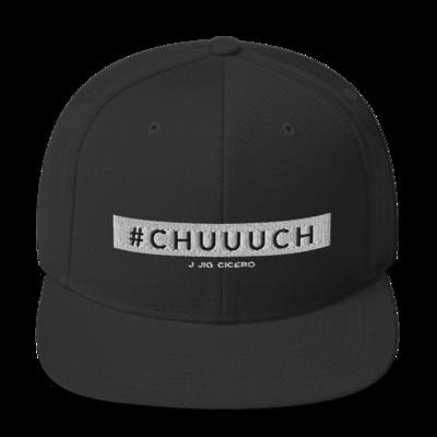 Chuuuch Snapback Hat