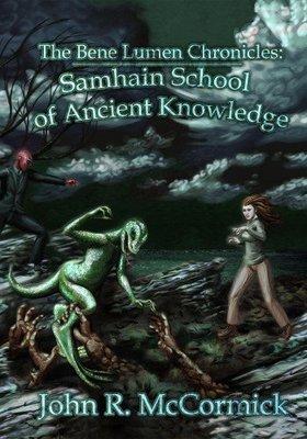 The Bene Lumen Chronicles: Samhain School of Ancient Knowledge