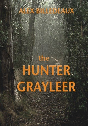 The Hunter Grayleer