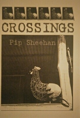 Poetry Zine, Crossings Pip Sheehan