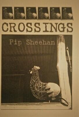 Poetry Zine, Crossings Pip Sheehan