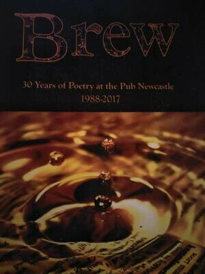 Poetry Anthology - Brew 30 years Poetry at the Pub