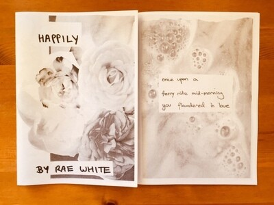 Poetry Zine - Happily by Rae White