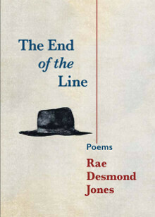 Poetry Book - The End of the Line by Rae Desmond Jones