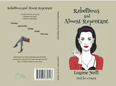 Poetry Book - Rebellious and Almost Repentant by Leanne Neill