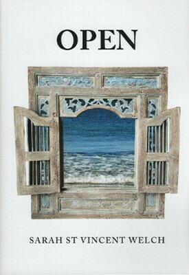 Poetry book - Open by Sarah St Vincent Welch
