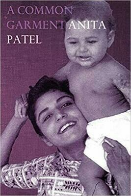 Poetry book - A common Garment Anita Patel