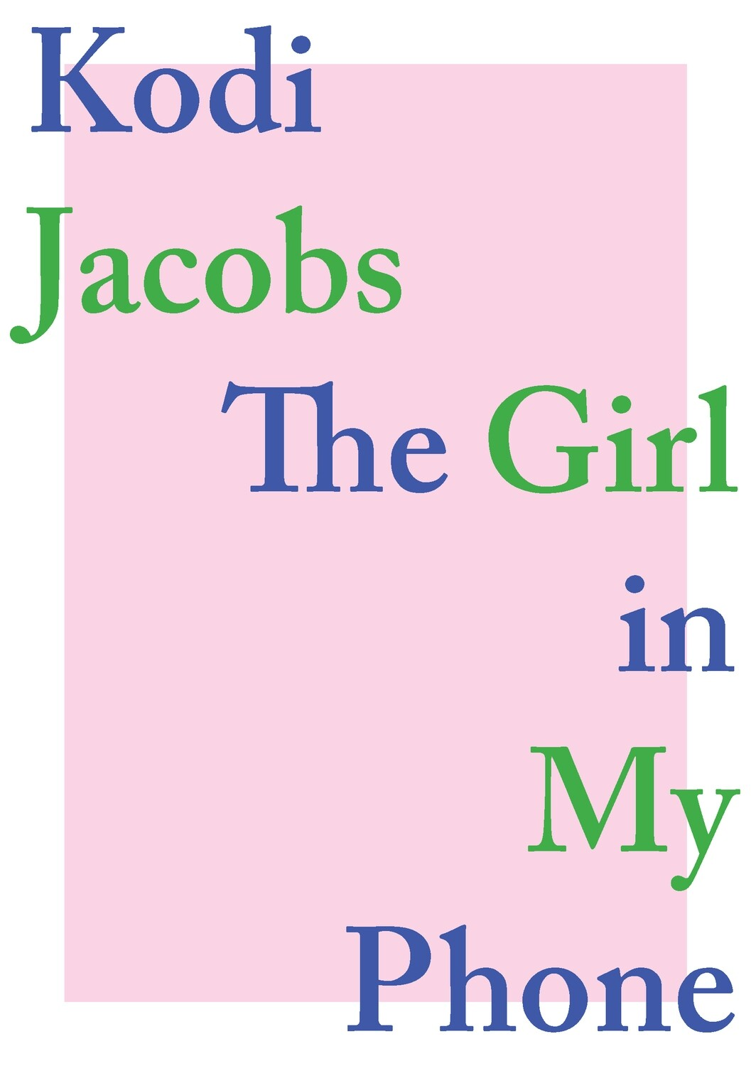 Poetry ebook -The Girl in my phone, Kodi Jacobs