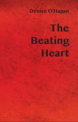 The Beating Heart by Denise O'Hagan PRE-ORDER