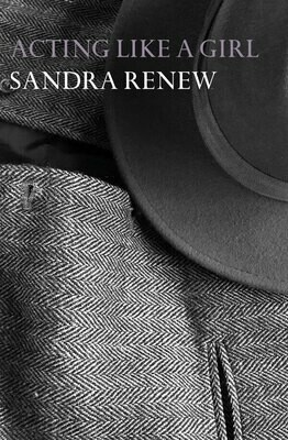 Acting like a girl - Sandra Renew