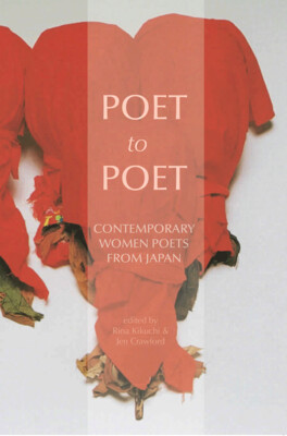 Poet to Poet: Contemporary women poets from Japan
